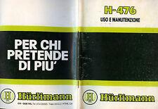 """PUBBLICITA' WERBUNG """" TRATTORE HURLIMANN H - 476 """" USO E MANUTENZIONE"""