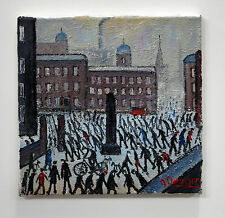 NORTHERN ART JAMES DOWNIE ORIGINAL OIL PAINTING 'TRIBUTE TO LS LOWRY'
