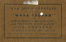 "Robert Preston ""WAKE ISLAND"" Brian Donlevy 1942 War Bond Premiere Movie Ticket"