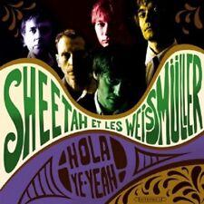 SHEETAH ET LES WEISSMÜLLER - HOLA YE-YEAH! CD NEU