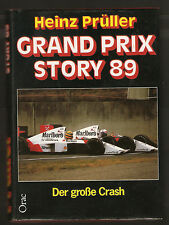 Fachbuch Grand Prix Story 1989 von Heinz Prüller Alain Prost McLaren Honda