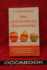 Mes ordonnances alimentaires - Laurent Chevallier