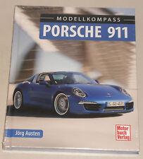 Bildband / Modellkompass Porsche 911 964 993 996 997 991, Baujahre 1963 - 2015