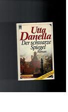 Utta Danella - Der schwarze Spiegel - 1988