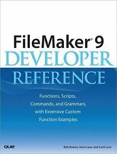 FileMaker(R) 9 Developer Reference: Functions, Scripts, Commands, and Grammars,