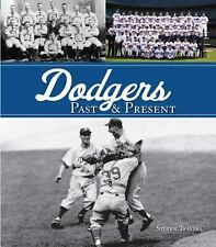 Dodgers Past & Present, Steven Travers