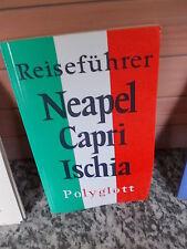 Reiseführer Neapel Capri Ischia, aus dem Polyglott Verlag 1980/81