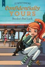 Confidentially Yours: Brooke's Bad Luck 5 by Jo Whittemore (2017, Paperback)