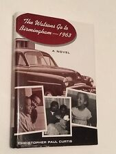 CHRISTOPHER PAUL CURTIS SIGNED The Watsons Go to Birmingham - 1963, 1995 BOOK