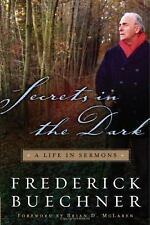 Secrets in the Dark: A Life in Sermons (Buechner, Frederick)-ExLibrary