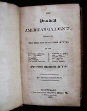 THE PRACTICAL AMERICAN GARDENER, 1819 Horticulture Vegetables Flowers Fruit Rare