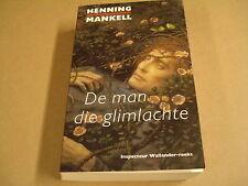 BOEK / DE MAN DIE GLIMLACHTE - HENNING MANKELL