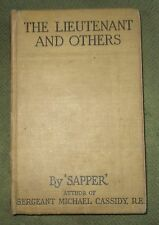 Rare The Lieutenant and Others  by 'Sapper' Original 1st  Edition 1916 H & S H/B