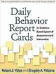 Daily Behavior Report Cards : An Evidence-Based System of Assessment and...