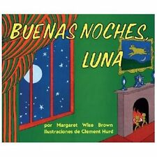 Buenas Noches, Luna by Margaret Wise Brown and Wise M. Brown Paperback