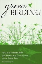 Green Birding: How to See More Birds and Protect the Environment at the Same Tim