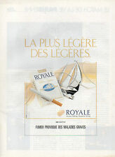 Publicité Advertising 1991  Cigarettes ROYALE ultra légère