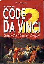 AU DELA DU CODE DA VINCI 2 - Entre Da Vinci et Lucifer 2006 - RENNES LE CHATEAU