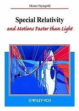 Special Relativity and Motion Faster Than Light