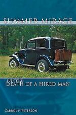 Summer Mirage: Death of a Hired Man