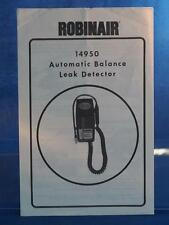 Robinair Automatic Balance Leak Detector 14950 Instructions Manual dq