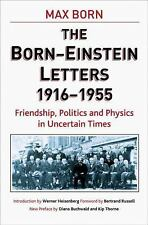 The Born - Einstein Letters: Friendship, Politics and Physics in Uncer-ExLibrary