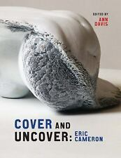 Cover and Uncover: Eric Cameron (Art in Profile: Canadian Art and Archite), , 15