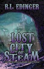 Lost City of Steam: A Private Investigator Andrew Knight Mystery (The Private In