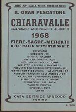 G336_IL GRAN PESCATORE DI CHIARAVALLE, CALENDARIO ASTRONOMICO AGRICOLO 1968