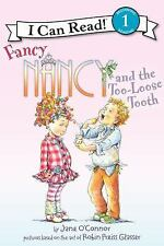 Fancy Nancy and the Too-Loose Tooth (I Can Read Book 1), O'Connor, Jane, Good Bo