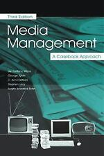 Media Management: A Casebook Approach (Routledge Communication Series) by Wicks