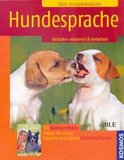 Ratgeber + Hunde + Hundesprache + Verhalten erkennen & verstehen + Schnuppern