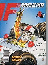 F MOTORI IN PISTA n.6 di NOBORU ROKUDA - STAR COMICS