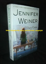 Then Came You by Jennifer Weiner [Hardcover]