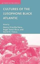 Studies of the Americas: Cultures of the Lusophone Black Atlantic (2007,...