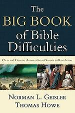 The Big Book of Bible Difficulties: Clear and Concise Answers from Genesis to Re