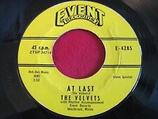 VOCAL GROUP 45 - THE VELVETS - AT LAST / I - EVENT 4285