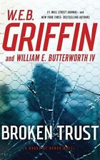 Badge of Honor: Broken Trust 13 by W. E. B. Griffin and William E., IV Butterwo…