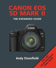 Canon EOS 5D Mark II: The Expanded Guide Expanded Guides
