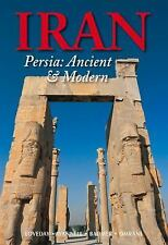 Odyssey Illustrated Guides: Iran : Persia: Ancient and Modern by Bijan...