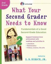 What Your Second Grader Needs to Know: Fundamentals of a Good Second-G-ExLibrary