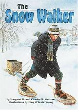 The Snow Walker (On My Own History (Hardcover))
