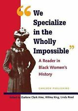 We Specialize in the Wholly Impossible: A Reader in Black Women's Hist-ExLibrary