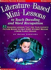 Literature-Based Mini-Lessons: 15 Engaging Lessons That Use Your Favor-ExLibrary