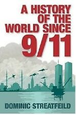 DOMINIC STREATFEILD __ A HISTORY OF THE WORLD SINCE 9/11 ___ BRAND NEW