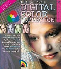 The Complete Guide to Digital Color Correction, Revised Edition by Neil...