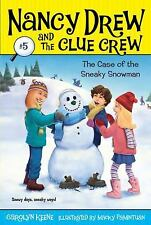 Case of the Sneaky Snowman Nancy Drew and the Clue Crew #5