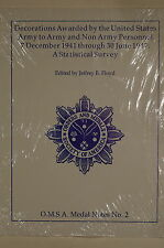 US Army & Non Army Personnel Decorations Awarded 1941-1947 OMSA Reference Book