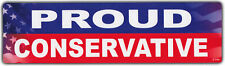 Bumper Sticker: Proud Conservative | Support The Republican Party