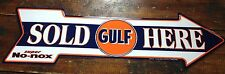 GULF SOLD HERE SUPER NO-NOX POINTING ARROW EMBOSSED METAL SIGN MADE IN THE USA